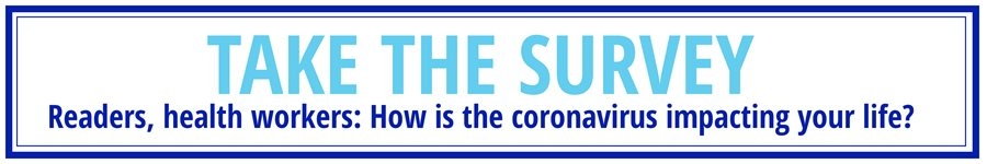Take the survey- readers, health works, how is the coronavirus impacting your life?